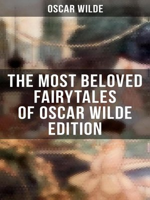 cover image of The Most Beloved Fairytales of Oscar Wilde Edition