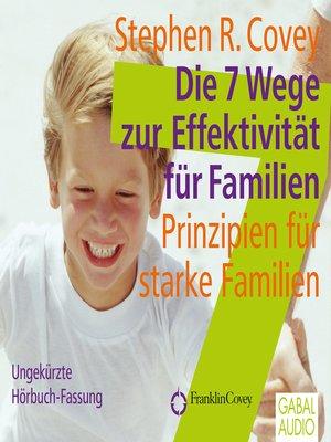 cover image of Die 7 Wege zur Effektivität für Familien