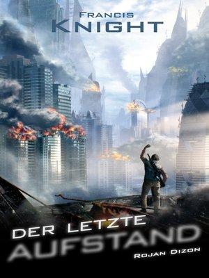 cover image of Der letzte Aufstand