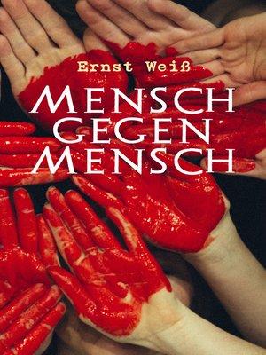 cover image of Mensch gegen Mensch