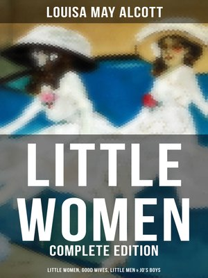 cover image of LITTLE WOMEN--Complete Edition