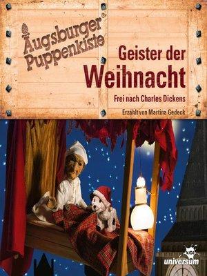 cover image of Augsburger Puppenkiste--Geister der Weihnacht