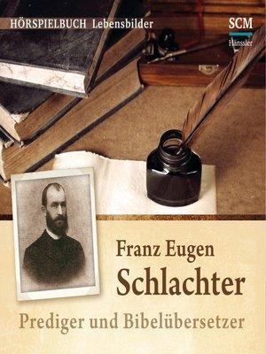cover image of Franz Eugen Schlachter