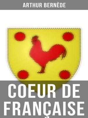 cover image of Coeur de Française