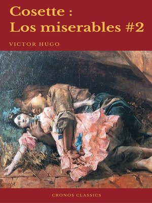 cover image of Cosette (Los Miserables #2)(Cronos Classics)
