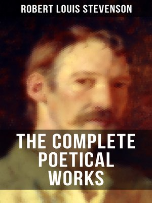 cover image of THE COMPLETE POETICAL WORKS OF R. L. STEVENSON