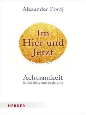 cover image of Im Hier und Jetzt