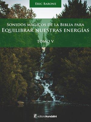 cover image of Sonidos mágicos de la biblia para equilibrar nuestras energías