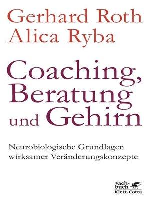 cover image of Coaching, Beratung und Gehirn