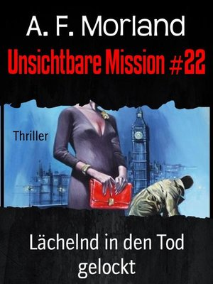 cover image of Unsichtbare Mission #22
