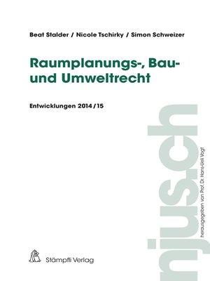 cover image of Raumplanungs-, Bau- und Umweltrecht