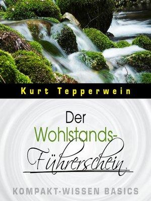 cover image of Der Wohlstands-Führerschein--Kompakt-Wissen Basics