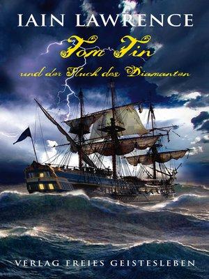 cover image of Tom Tin und der Fluch der Diamanten