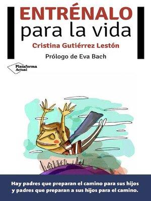 cover image of Entrénalo para la vida