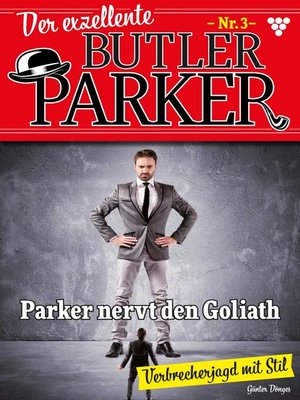 cover image of Der exzellente Butler Parker 3 – Kriminalroman