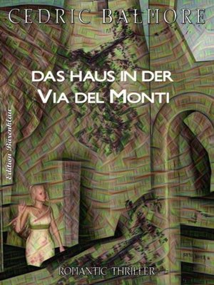 cover image of Das Haus in der Via del Monti