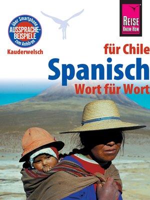 cover image of Spanisch für Chile--Wort für Wort