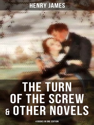 cover image of The Turn of the Screw & Other Novels--4 Books in One Edition