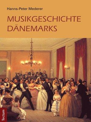 cover image of Musikgeschichte Dänemarks