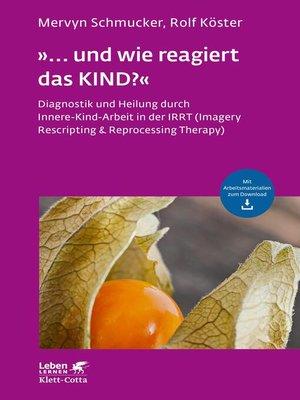 """cover image of """"... und wie reagiert das KIND?"""""""