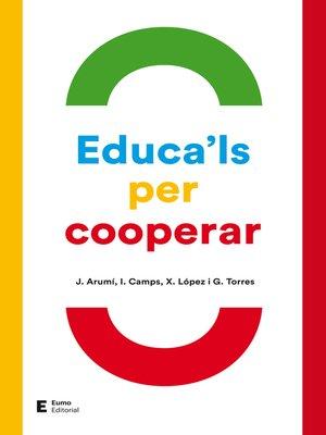 cover image of Educa'ls per cooperar