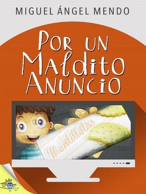 cover image of Por un maldito anuncio