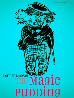 cover image of The Magic Pudding (Illustrated Edition)