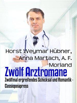 cover image of Zwölf Arztromane