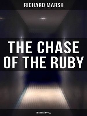 cover image of The Chase of the Ruby (Thriller Novel)