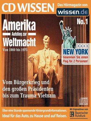 cover image of CD WISSEN--Amerika--Aufstieg zur Weltmacht, Teil I