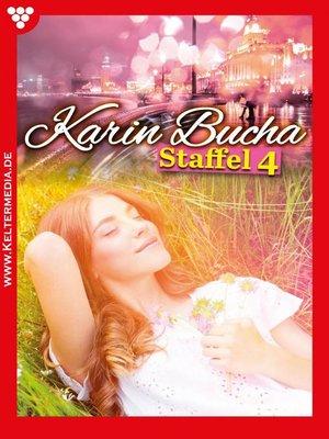cover image of Karin Bucha Staffel 4 – Liebesroman