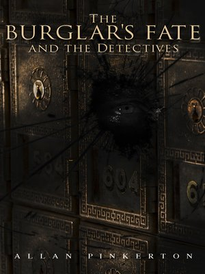 cover image of The Burglar's Fate and the Detectives