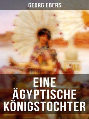 cover image of Eine ägyptische Königstochter