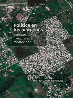 cover image of Política en los márgenes