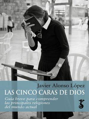 cover image of Las cinco caras de Dios