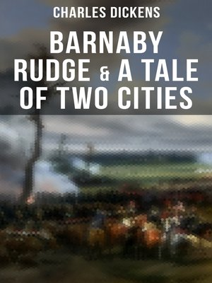 cover image of Barnaby Rudge & a Tale of Two Cities