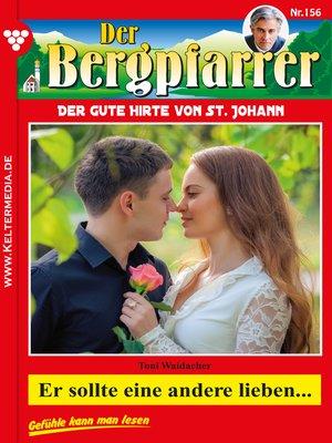 cover image of Der Bergpfarrer 156 – Heimatroman