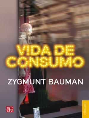 cover image of Vida de consumo