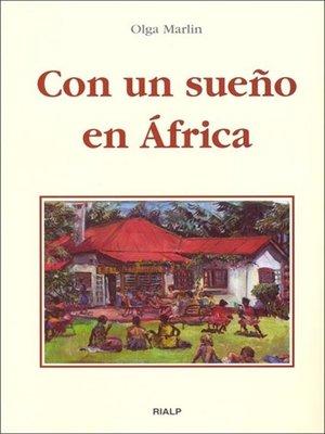 cover image of Con un sueño en África