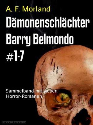 cover image of Dämonenschlächter Barry Belmondo #1-7