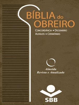 cover image of Bíblia do Obreiro--Almeida Revista e Atualizada