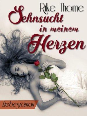 cover image of Sehnsucht in meinem Herzen