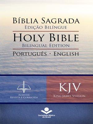 cover image of Bíblia Sagrada Edição Bilíngue — Holy Bible Bilingual Edition (RC--KJV)