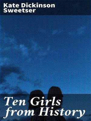 cover image of Ten Girls from History