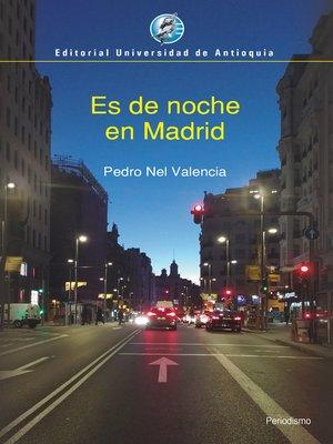 cover image of Es de noche en Madrid