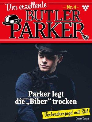 cover image of Der exzellente Butler Parker 4 – Kriminalroman