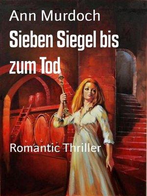 cover image of Sieben Siegel bis zum Tod