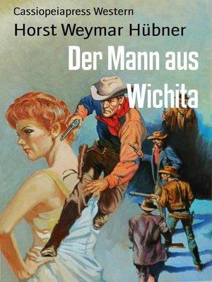 cover image of Der Mann aus Wichita
