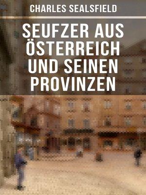 cover image of Seufzer aus Österreich und seinen Provinzen