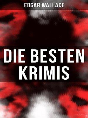 cover image of Die besten Edgar Wallace-Krimis